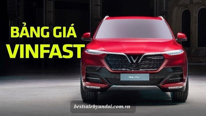 Bang Gia Xe Vinfast 2020 Lux SA